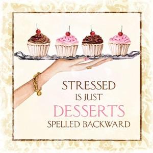 圖片標題: Stressed is just desserts spelled …