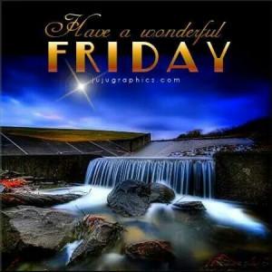 Have a wonderful Friday...