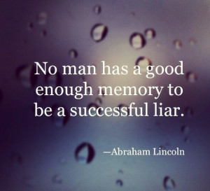 Liars And Cheaters Quotes...