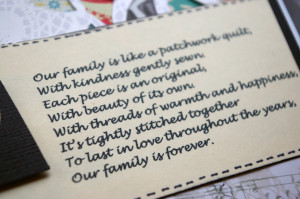 ... patchwork quotes. And I found this cute little poem about family being