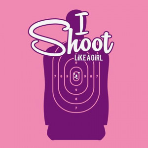 shoot like a girl quotes - Google Search
