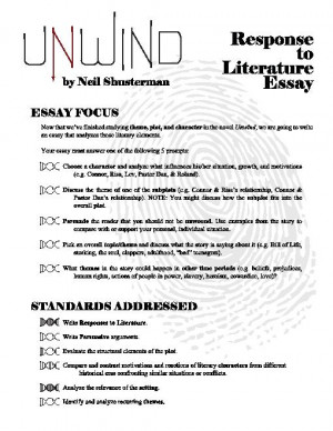 unwind essay Unwind analysis essay character significance why what is a literary analysis essay analyze (break down, describe) the novel we read to understand it better can.