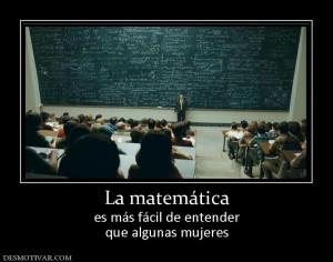 mujeres la matemática es más fácil de entender que algunas mujeres ...