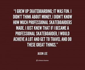 Inspirational Quotes About Skateboarding