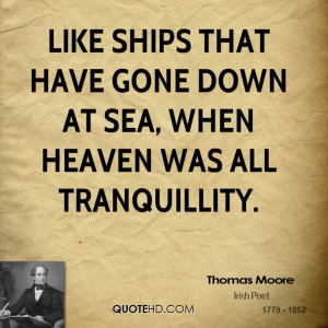 Like ships that have gone down at sea, when heaven was all ...