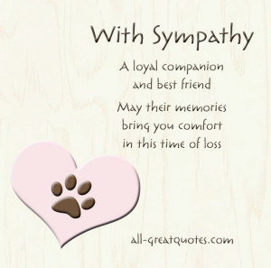 loyal companion and best friend… May their memories bring you ...
