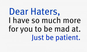Quotes About Haters – Messages to the Haters