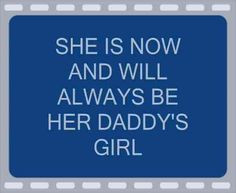 quotes | daddys girl quotes or sayings Pictures, daddys girl quotes ...