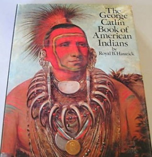 """Start by marking """"The George Catlin book of American Indians"""" as ..."""