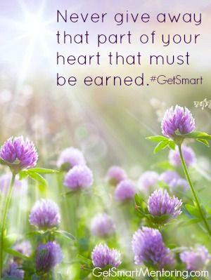 heart is valuable. It must be earned. #inspiration #original #quotes ...