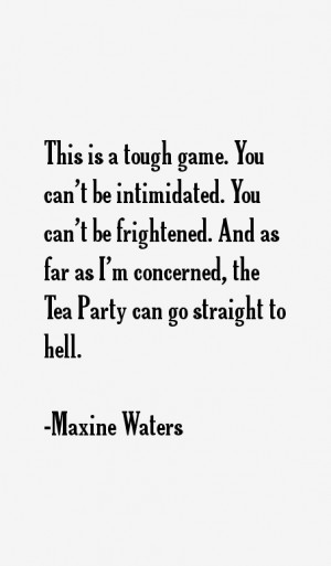 Maxine Waters Quotes & Sayings