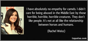have absolutely no empathy for camels. I didn't care for being ...