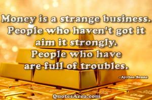 Money-is-a-strange-business.jpg