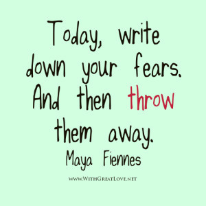 write down your fear, fear quotes