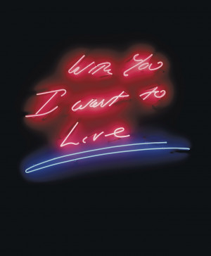Tracey Emin (B. 1963) With You I Want To LiveLiving With Art - A ...