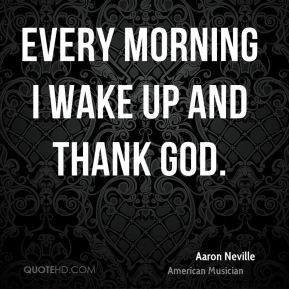 Aaron Neville Every Morning