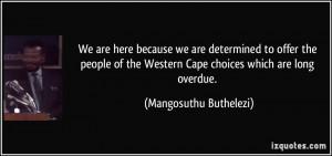 More Mangosuthu Buthelezi Quotes