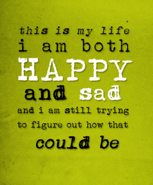 im happy being with you if you want to be happy learn