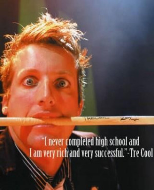 never completed high school tre cool 320x395