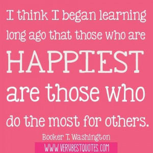 Quotes about happiness i think i began learning long ago that those ...