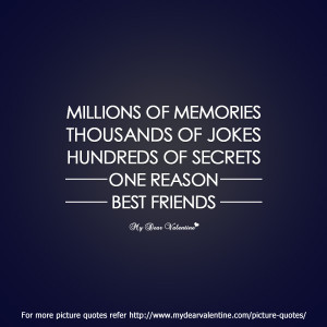 best friend quotes - Millions of memories
