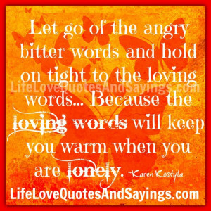 Bitter Quotes About Love And Relationship: Let Go Of The Angry Bitter ...