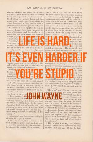 ... IS HARD John Wayne - funny inspirational quote decor. $9.00, via Etsy