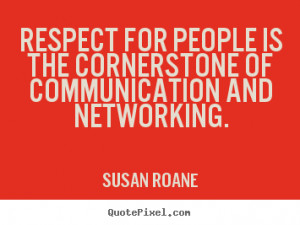 Quotes about Networking – Social Network Quote - Respect for people ...