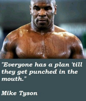 Mike tyson famous quotes 1