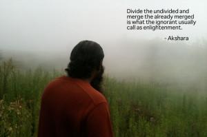 Enlightenment Quotes Akshara on enlightenment,
