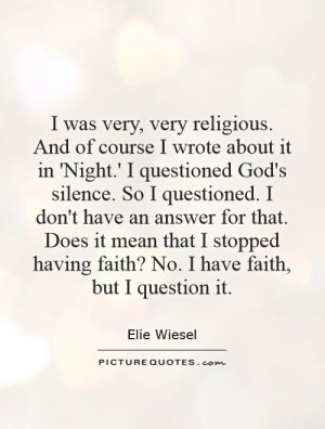 Night Elie Wiesel Faith Quotes