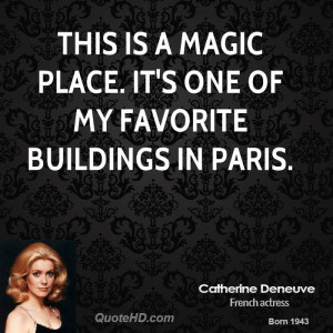 This is a magic place. It's one of my favorite buildings in Paris.