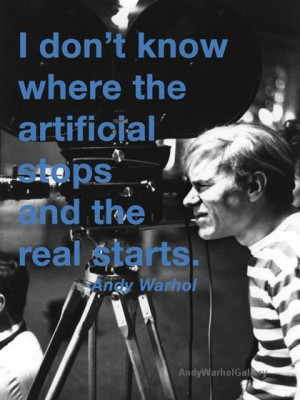 Andy Warhol Quotes Artificial