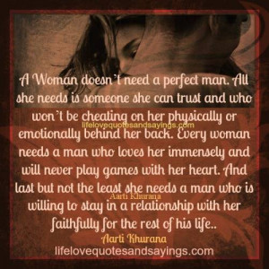 Woman Needs A Man She Can Trust. Love Quotes And SayingsLove Quotes ...