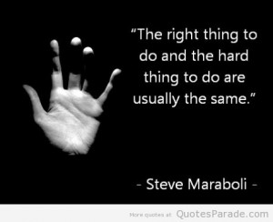 Do the Right Thing Quotes – Doing the Right Thing – Quote - The ...