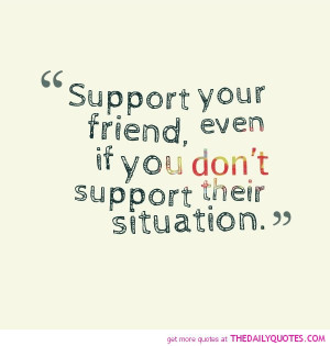 Support Quotes And Sayings