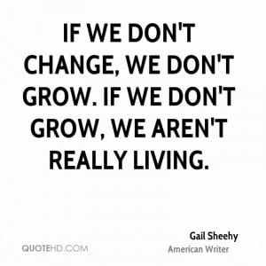 Gail Sheehy Change Quotes