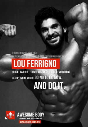 Motivational Quotes by Lou Ferrigno