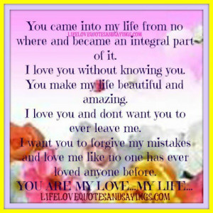 into my life from no where and became an integral part of it i love ...