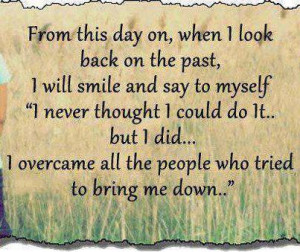 From this Day On, When I Look Back On The past, i will smile and say ...