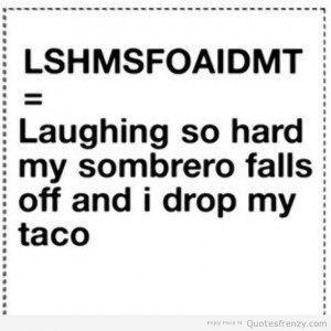 random mexicans tacos sombreros funny lol laugh Quotes