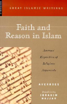 "Start by marking ""Faith and Reason in Islam: Averroes' Exposition of ..."