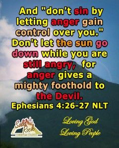 """don't sin by letting anger gain control over you."""" Don't let ..."""