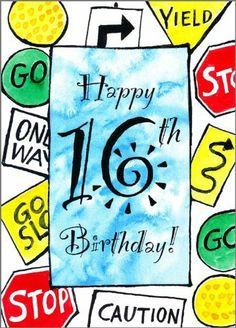 Card Road Signs by Painted Hearts. $3.50. Cover: Happy 16th Birthday ...