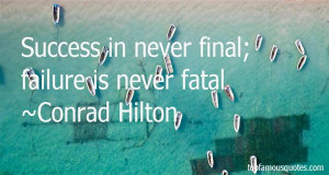 Conrad Hilton Quotes Pictures