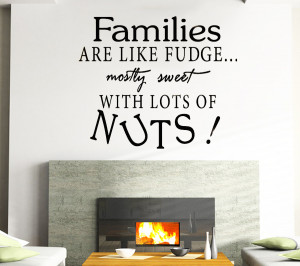 Families are Like Fudge Funny -Wall Sticker Art Quote Vinyl Removable ...