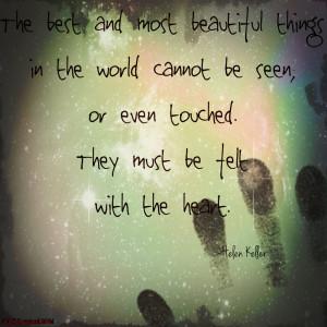 Helen Keller's Famous Quote. by CASEwazLYIN