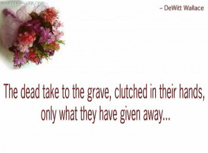 The Dead Take To The Grave, Clutched In Their Hands