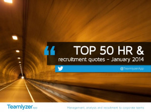 TOP 50 HR & Recruitment Quotes - January 2014