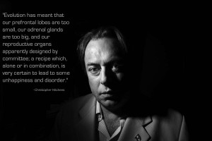 quote about evolution by Christopher Hitchens. Christopher Hitchens ...